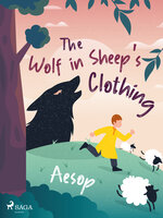 The Wolf in Sheep's Clothing - Aesop