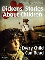 Dickens' Stories About Children: Every Child Can Read - Charles Dickens