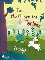 The Hare and the Tortoise - Aesop