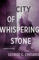 City of Whispering Stone - George C. Chesbro