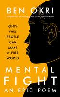 Mental Fight - Ben Okri