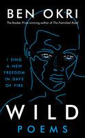 Wild - Ben Okri