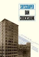 Skyscraper - Dan Cruickshank