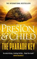 The Pharaoh Key - Douglas Preston, Lincoln Child