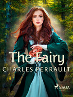 The Fairy - Charles Perrault