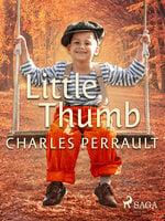 Little Thumb - Charles Perrault
