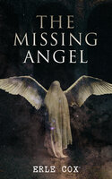 The Missing Angel: Occult Sci-Fi Novel - Erle Cox
