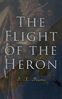 The Flight of the Heron - D. K. Broster