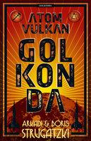Atomvulkan Golkonda - Arkadi Strugatzki, Boris Strugatzki