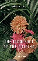 The Indolence of the Filipino - Jose Rizal