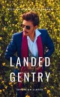 Landed Gentry: A Comedy in Four Acts - William Somerset Maugham