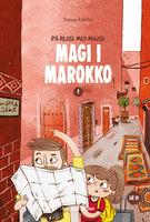 Magi i Marokko - Natasja Erbillor