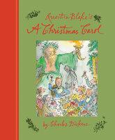 Quentin Blake's A Christmas Carol: 2015 Edition - Charles Dickens