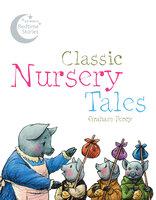 Classic Nursery Tales - Graham Percy