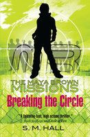 Breaking the Circle - S. M. Hall
