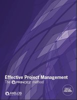 Effective Project Management: The PRINCE2® method - AXELOS Limited