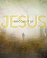 Encounter Jesus - Carolyn Moore