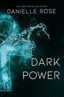 Dark Power - Danielle Rose