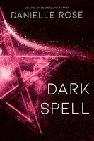 Dark Spell - Danielle Rose