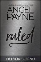 Ruled - Angel Payne