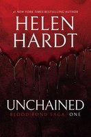 Unchained: Blood Bond: Parts 1, 2 & 3 (Volume 1) - Helen Hardt