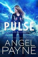 Pulse: Bolt Saga: Volume Three - Angel Payne