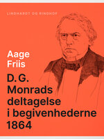 D.G. Monrads deltagelse i begivenhederne 1864 - Aage Friis