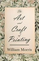 The Art and Craft of Printing