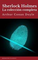 Sherlock Holmes: La colección completa (Clásicos de la literatura) - Arthur Conan Doyle, Redhouse