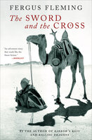 The Sword and the Cross - Fergus Fleming