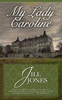 My Lady Caroline - Jill Jones