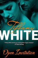 Open Invitation - Tiffany White