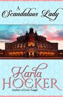 A Scandalous Lady - Karla Hocker