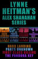 Lynne Heitman's Alex Shanahan Series - Lynne Heitman