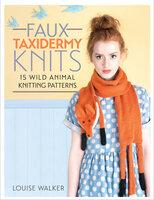 Faux Taxidermy Knits: 15 Wild Animal Knitting Patterns - Louise Walker