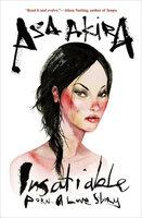 Insatiable: Porn–A Love Story - Asa Akira