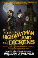 The Highwayman and Mr. Dickens - Various Authors