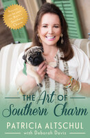 The Art of Southern Charm - Deborah Davis, Patricia Altschul