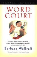 Word Court - Barbara Wallraff
