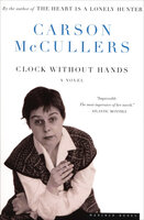 Clock Without Hands: A Novel - Carson McCullers
