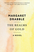 The Realms of Gold: A Novel - Margaret Drabble