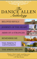 The Danice Allen Anthology - Danice Allen