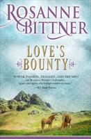 Love's Bounty - Rosanne Bittner