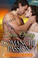 Comanche Passion - Sara Orwig