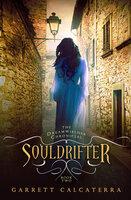 Souldrifter - Garrett Calcaterra
