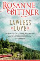 Lawless Love - Rosanne Bittner