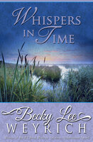 Whispers in Time - Becky Lee Weyrich