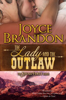 The Lady and the Outlaw - Joyce Brandon