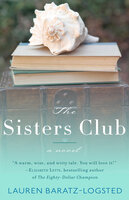 The Sisters Club - Lauren Baratz-Logsted