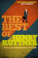 The Best of Henry Kuttner - Henry Kuttner